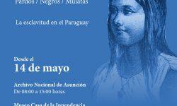 """Exhibirán """"Los invisibles, pardos, negros, mulatas. La esclavitud en Paraguay"""" imagen"""