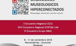 Encuentro Internacional de los Organismos Museológicos Hiperconectados se realizará en Paraguay imagen