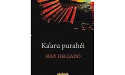 """Presentarán """"Ka'aru Purahéi"""", nuevo poemario de Susy Delgado imagen"""