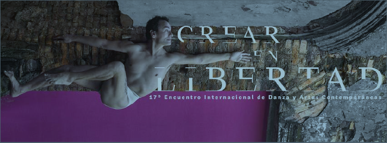 """Realizan 17º edición del Encuentro Internacional de Danza y Artes Contemporáneas """"Crear en Libertad"""" imagen"""