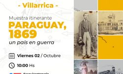 "Habilitan Muestra itinerante ""Paraguay 1869"" en Villarrica"